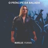 O Príncipe da Balada de Marlus Viana