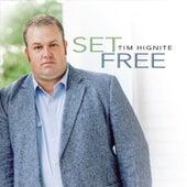 Set Free von Tim Hignite