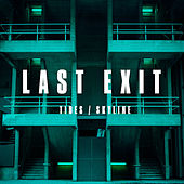 Tides / Skyline by Last Exit