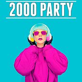 2000 Party by Various Artists