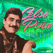 Rebelde de Celso Piña