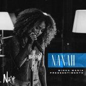 Minha Mania / Pressentimento (Ao Vivo) de Nanah