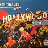 Hollywood World by Neil Chapman