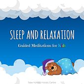Sleep and Relaxation: Guided Meditations for Kids by New Horizon Holistic Centre