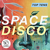 Spacedisco Top Tens by Various Artists
