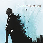 The Dreaming Street by The Dreaming Street