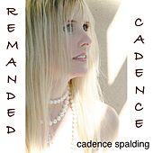 Remanded Cadence by Cadence Spalding