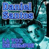 La Voz de Siempre by Daniel Santos