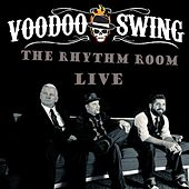 Live at the Rhythm Room by Voodoo Swing
