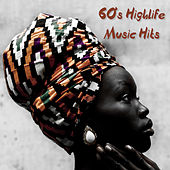 60's Highlife Music Hits by Various Artists