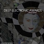 Deep Electronic Awards von Various Artists