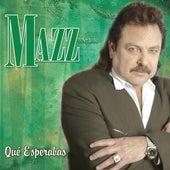 Que Esperabas by Jimmy Gonzalez y el Grupo Mazz