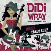 Mision Tango Surf de Didi Wray