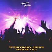 Everybody Here Wants You by Shamus Dark