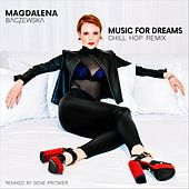 Music for Dreams (Chill Hop Remix) de Magdalena Baczewska