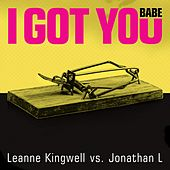 I Got You Babe (Leanne Kingwell vs. Jonathan L) de Leanne Kingwell
