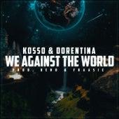 We Against The World van Dorentina