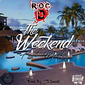 The Weekend by Roc D