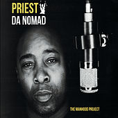 The Manhood Project by Priest Da Nomad