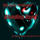 Bleeding Heart (Remixes) de The Voice In Fashion