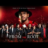From the Root von Various Artists