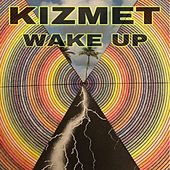 Wake Up de KizMet