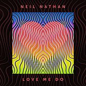 Love Me Do von Neil Nathan