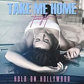 Take Me Home Tonight de Hold On Hollywood