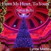 Silver Bells de Lynne Martin
