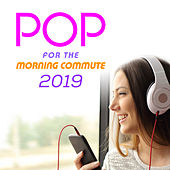 Pop for the Morning Commute 2019 von The Pop Posse