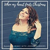 When My Heart Finds Christmas by Michelle Minke
