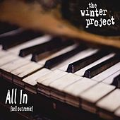 All In (Sell out Remix) by The Winter Project
