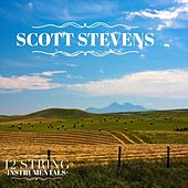 12 String Instrumentals by Scott Stevens