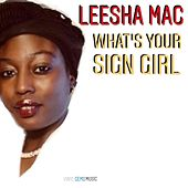What's Your Sign, Girl by Leesha Mac