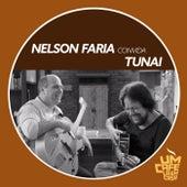 Nelson Faria Convida Tunai: Um Café Lá Em Casa de Nelson Faria