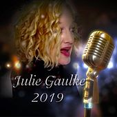Julie Gaulke 2019 by Julie Gaulke