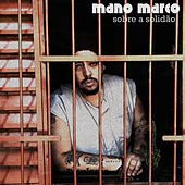 Sobre a Solidão by Mano Marco