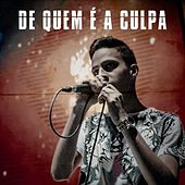 De Quem É a Culpa (Acústico) von Igor Viana