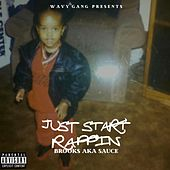 Just Start Rappin' by Brooks