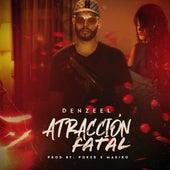Atracción Fatal de Denzeel