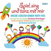 Spiel, sing und tanz mit mir 2020.1 - Unsere liebsten Kinder Party Hits von Various Artists