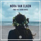 Find You (Adon Remix) by Nora Van Elken