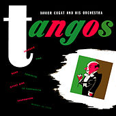 Tangos by Xavier Cugat & His Orchestra