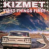 First Things First de KizMet
