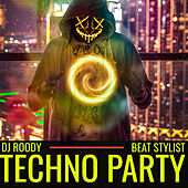 TECHNO PARTY (Radio Edit) by DJ Roody