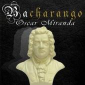 Bacharango de Oscar Miranda