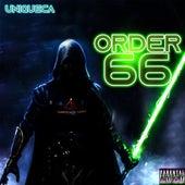 Order 66 von Unique Ca