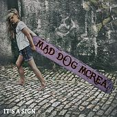 It's a Sign - EP by Mad Dog Mcrea