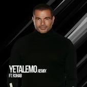 Yetalemo (Remix) [feat. R3HAB] von Amr Diab