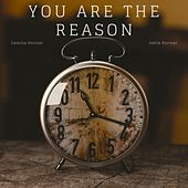 You Are the Reason (feat. Camilla Portner & Joëlle Portner) by Sandro Gerber